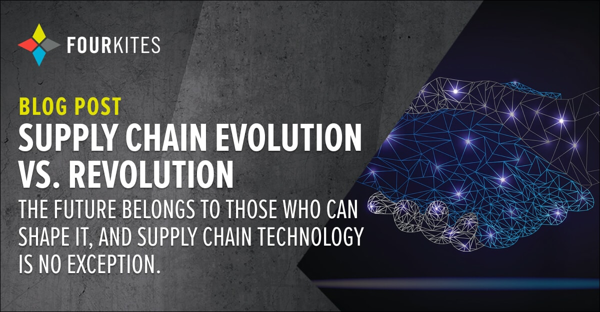 Supply Chain Evolution vs. Revolution